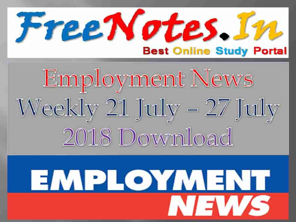 Employment News Weekly 21 July – 27 July 2018