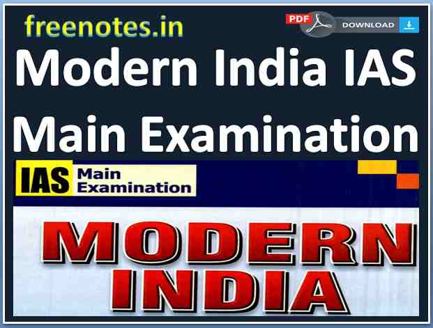 Modern India IAS Main Examination -freenotes.in