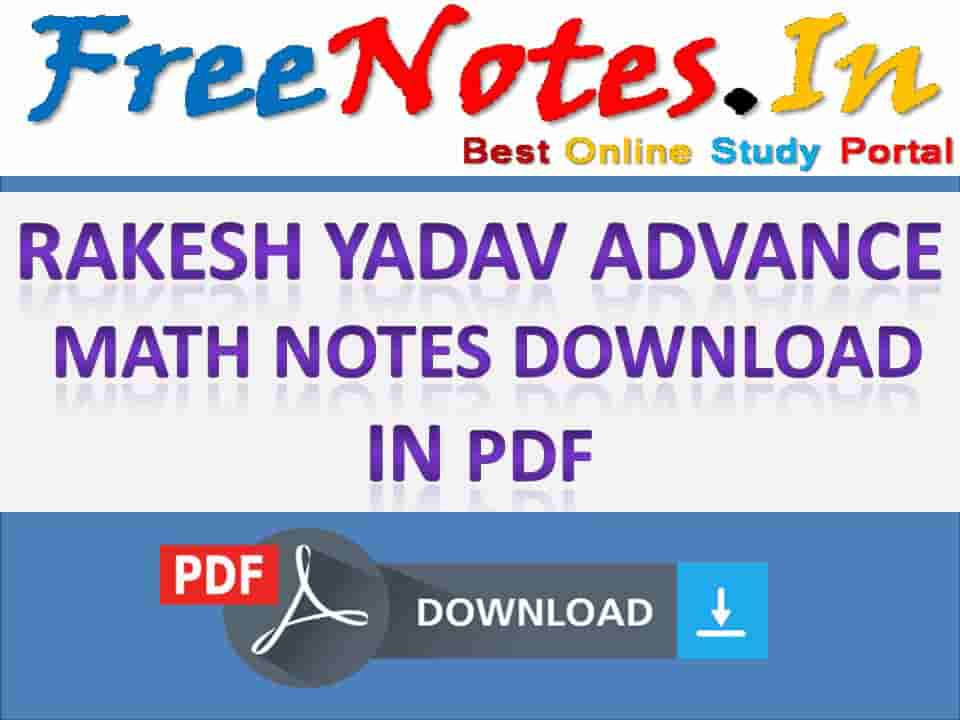 Rakesh Yadav Advance Math Notes Download
