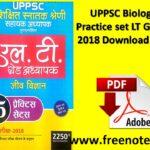 UPPSC LT Grade 2018 Biology Practice set Download PDF