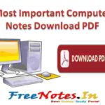Most Important Computer Notes Download PDF
