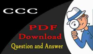 CCC Question Paper with Answer & Practice Sets Download PDF