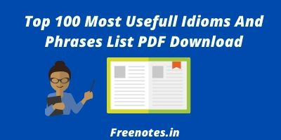 Top 100 Most Usefull Idioms And Phrases List PDF Download