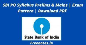 SBI PO Syllabus Prelims & Mains  Exam Pattern  Download PDF