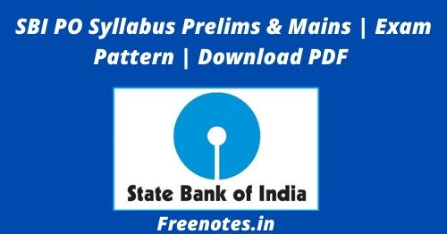SBI PO Syllabus Prelims & Mains Exam Pattern Download PDF
