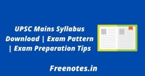 UPSC Mains Syllabus Download  Exam Pattern  Exam Preparation Tips