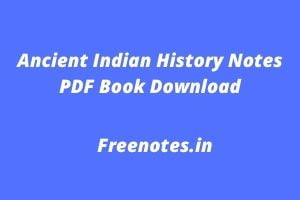 Ancient Indian History Notes PDF Book Download