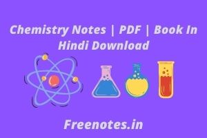 Chemistry Notes | PDF | Book In Hindi