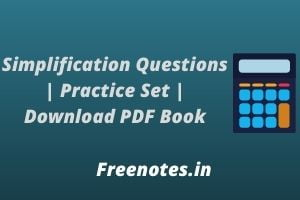 Simplification Questions Practice Set PDF Book Download