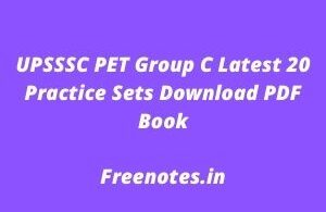 UPSSSC PET Group C Latest 20 Practice Sets Download PDF Book